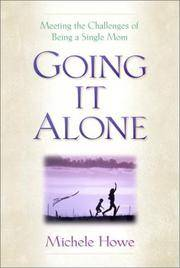 image of Going It Alone: Meeting the Challenges of Being a Single Mom