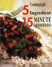5 Ingredient 15 Minute Cookbook