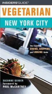 Vegetarian New York City: The Essential Guide for the Health-Conscious Traveler