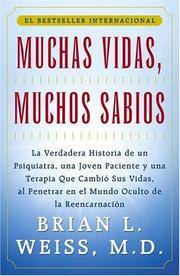 image of MANY LIVES, MANY MASTERS (Spanish edition MUCHAS VIDAS, MUCHOS SABIOS)