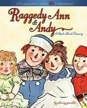 Raggedy Ann & Andy: A Read-Aloud Treasury