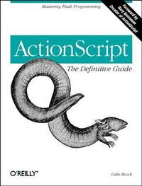 ActionScript: The Definitive Guide: Mastering Flash Programming by  Colin Moock - from Wonder Book and Biblio.com