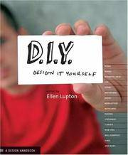 D. I. Y. Design It Yourself