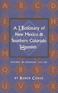 image of A Dictionary of New Mexico_Southern Colorado Spanish (English and Spanish Edition)
