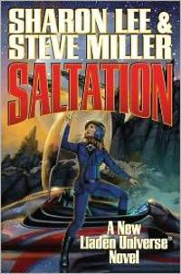 Saltation: A New Liaden Universe Novel. [paperback]