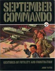 SEPTEMBER COMMANDO - GESTURES OF FUTILITY AND FRUSTRATION