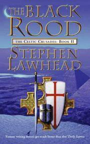 THE BLACK ROOD (BOOK 2: THE CELTIC CRUSADES) by  Stephen Lawhead - Paperback - from Books of Smaug (SKU: 17119)