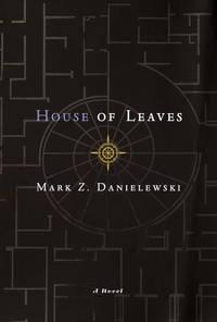 House of Leaves [Hardcover] Danielewski, Mark Z