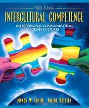 Intercultural Competence: Interpersonal Communication Across Cultures (5th Edition) by  Jolene  Myron W.; Koester - Paperback - 2005 - from Gulf Coast Books and Biblio.com