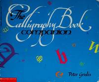 The Calligraphy Book Companion by  Peter Grislis  - from Wonder Book (SKU: E06I-00631)