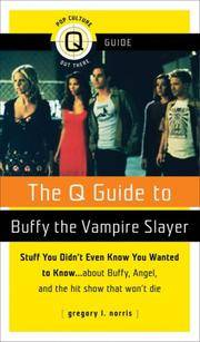The Q Guide to Buffy the Vampire Slayer (Q Guides)