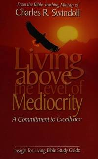 Living above the Level of Mediocrity