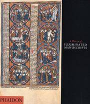A History of Illuminated Manuscripts by  Christopher De Hamel - Paperback - from Bonita (SKU: 0714834521.X)