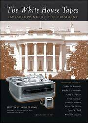 The White House Tapes: Eavesdropping on the President