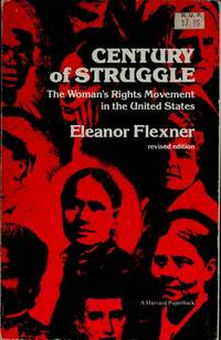 Century of Struggle: The Woman's Rights Movement in the United States