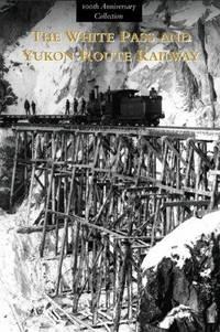 The White Pass and Yukon Route Railway