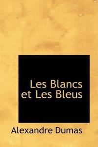 image of Les Blancs et Les Bleus (French Edition)