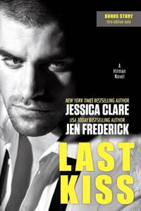 Last Kiss (A Hitman Novel)