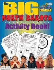 The BIG North Dakota Reproducible Activity Book (North Dakota Experience)
