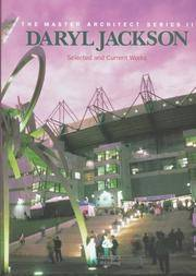 Daryl Jackson: Selected and Current Works (The Master Architect Series II)