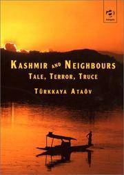 KASHMIR AND NEIGHBOURS TALE, TERROR, TRUCE