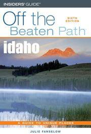 Idaho Off the Beaten Path®, 6th