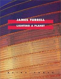 James Turrell: Lighting A Planet (Cantz)