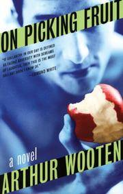 On Picking Fruit by Arthur Wooten - Paperback - 2006-12-01 - from Ergodebooks (SKU: SONG1555839525)