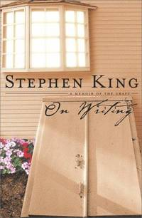 On Writing: A Memoir of the Craft by  Stephen King - First Edition. - 2000 - from KingChamp Books and Biblio.co.uk