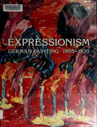 Expressionism: German Painting 1905-1920