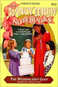 The Wedding Gift Goof (Nancy Drew Notebooks #13)