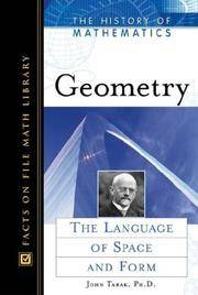 Geometry: The Language of Space and Form (History of Mathematics)