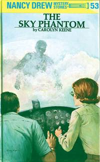 NANCY DREW: THE SKY PHANTOM #53