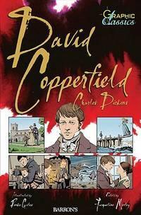 David Copperfield - Graphic Classics