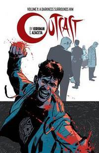 Outcast by Kirkman & Azaceta Volume 1: A Darkness Surrounds Him by  Paul Azaceta Robert Kirkman - Paperback - from Good Deals On Used Books (SKU: 00011332353)