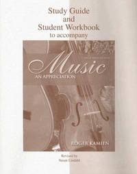Study Guide and Student Workbook To Accompany Music