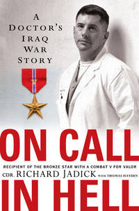 On Call ( a Doctor's Iraq war story)