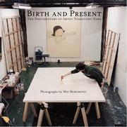 Birth and Present: A Studio Portait of Yoshitomo Nara