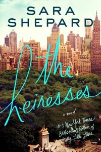 The Heiresses: A Novel
