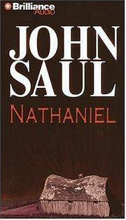 Nathaniel by John Saul - 2006 - from Junic Resources (SKU: 1423301536)