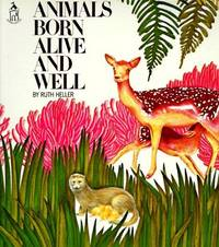 Animals Born Alive and Well (sandcastle) (Sandcastle Books)