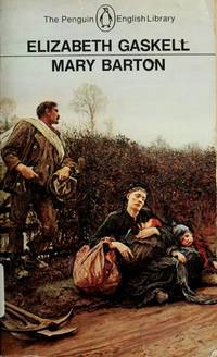 image of Mary Barton: A Tale of Manchester Life (Penguin English library)