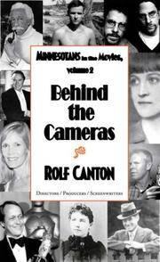 Behind the Cameras: Minnesotans in the Movies, Volume 2