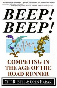 Beep! Beep! : Competing In The Age Of The Road Runner-Signed