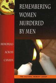Remembering Women Murdered By Men : Memorials Across Canada