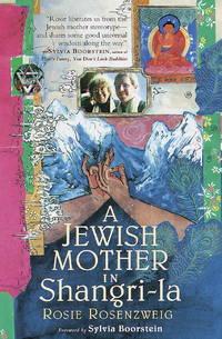 A Jewish Mother in Shangri-LA