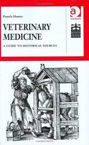 Veterinary Medicine: A Guide to Historical Sources (Studies in British Business Archives)