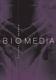 Biomedia (Electronic Mediations) by  E Thacker - Paperback - 2004 - from Anybook Ltd and Biblio.com