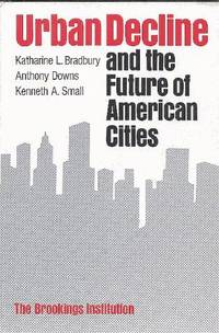 Urban Decline and the Future of American Cities.