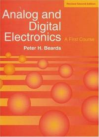 Analog Digital Electronics Revised Edn: A First Course